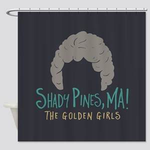 Golden Girls Shady Pines Ma Shower Curtain