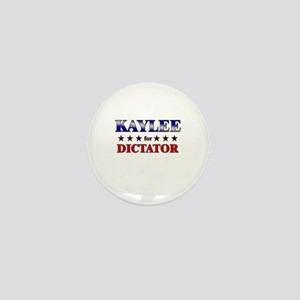 KAYLEE for dictator Mini Button