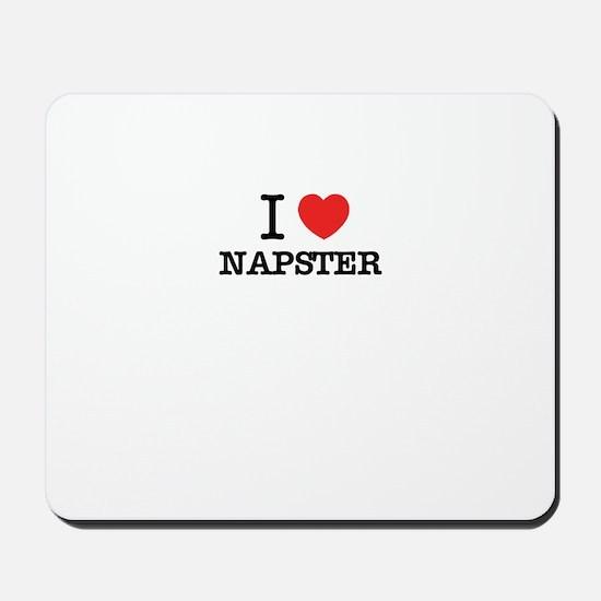 I Love NAPSTER Mousepad