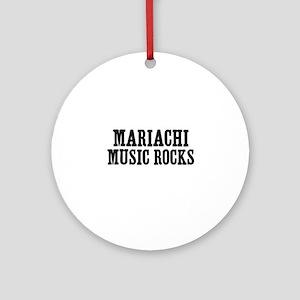 Mariachi Music Rocks Ornament (Round)