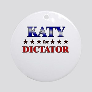 KATY for dictator Ornament (Round)