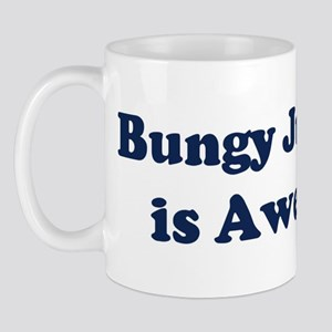 Bungy Jumping is Awesome Mug