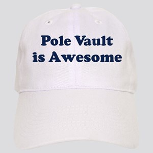 Pole Vault is Awesome Cap