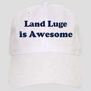 Land Luge is Awesome Cap