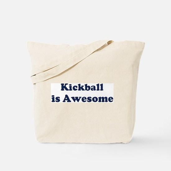 Kickball is Awesome Tote Bag