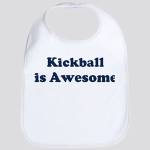 Kickball is Awesome Bib