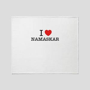 I Love NAMASKAR Throw Blanket