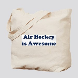 Air Hockey is Awesome Tote Bag