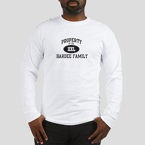 Property of Hardee Family Long Sleeve T-Shirt