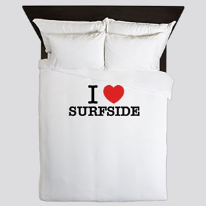 I Love SURFSIDE Queen Duvet