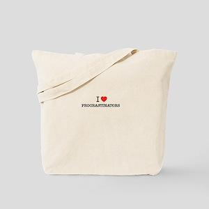 I Love PROCRASTINATORS Tote Bag