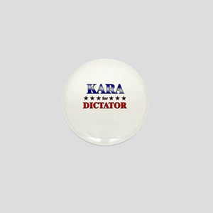 KARA for dictator Mini Button