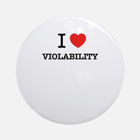 I Love VIOLABILITY Round Ornament
