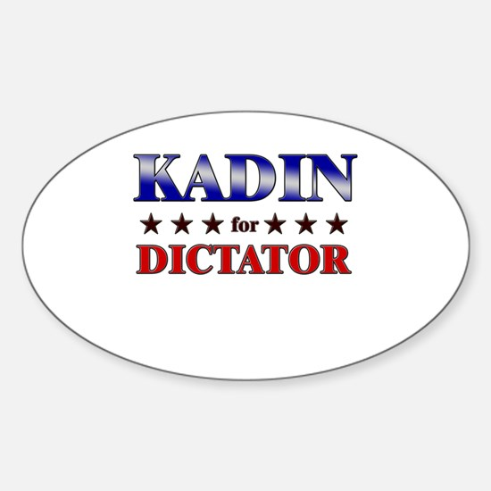 KADIN for dictator Oval Decal