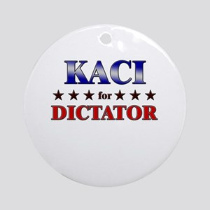 KACI for dictator Ornament (Round)