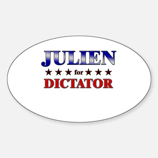 JULIEN for dictator Oval Decal