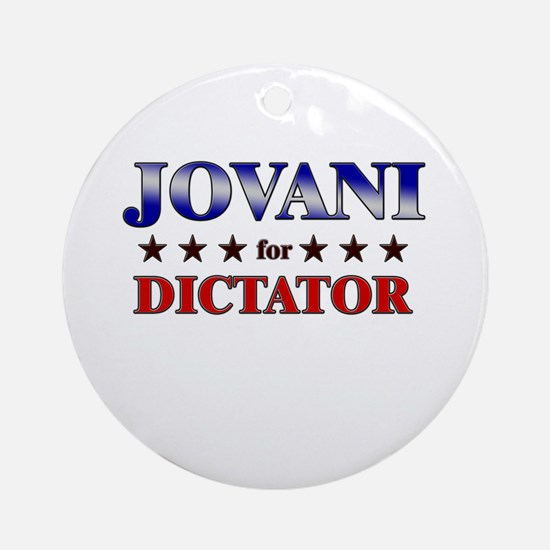 JOVANI for dictator Ornament (Round)