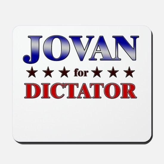 JOVAN for dictator Mousepad