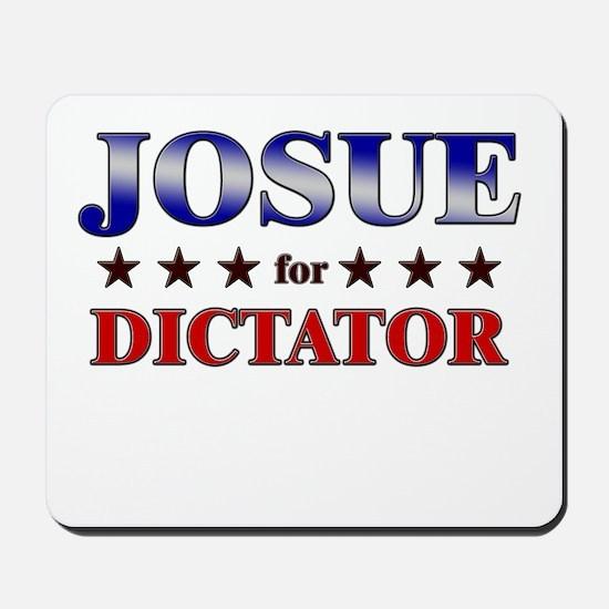 JOSUE for dictator Mousepad