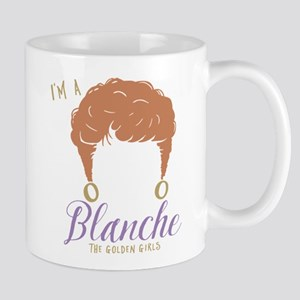 I'm A Blanche Golden Girls Mugs