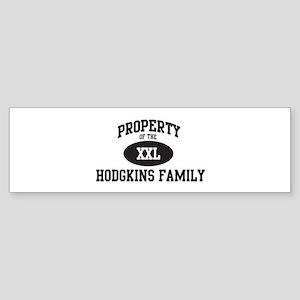 Property of Hodgkins Family Bumper Sticker