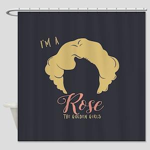 I'm A Rose Golden Girls Shower Curtain