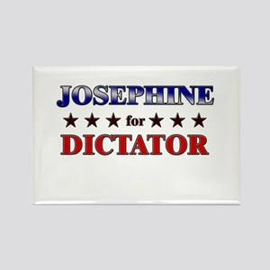 JOSEPHINE for dictator Rectangle Magnet