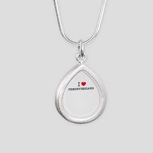 I Love PRESBYTERIANS Necklaces