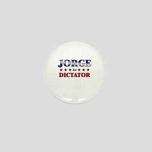 JORGE for dictator Mini Button