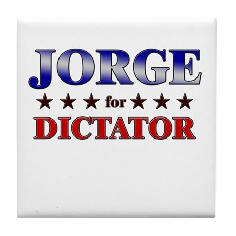 JORGE for dictator Tile Coaster