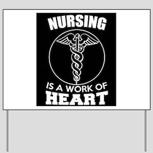 Nursing Yard Sign