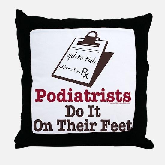 Funny Podiatry Podiatrist Throw Pillow
