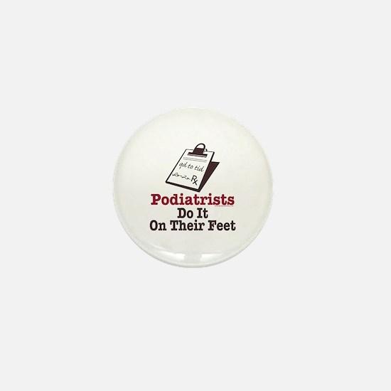 Funny Podiatry Podiatrist Mini Button
