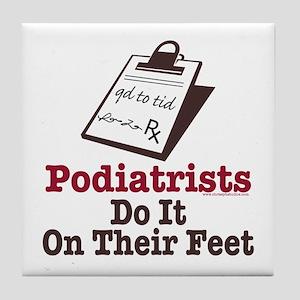 Funny Podiatry Podiatrist Tile Coaster