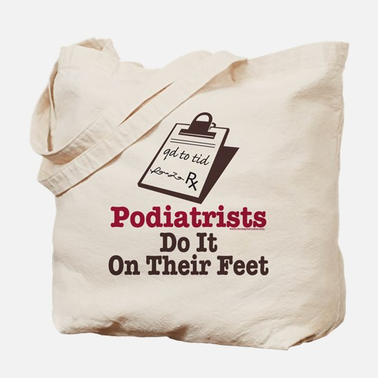 Funny Podiatry Podiatrist Tote Bag