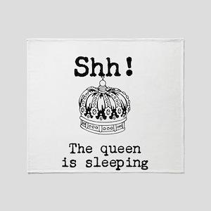 Queen is sleeping Throw Blanket