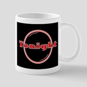Tonight Florescent Light Mugs