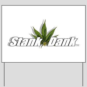 """""""Stank Dank Leaf Logo"""" Yard Sign"""