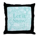 Let it Snow (robin blue) Throw Pillow