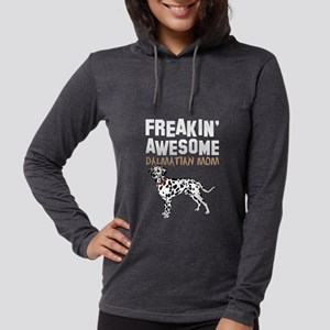Freaking Awesome Dalmatian Mom Long Sleeve T-Shirt