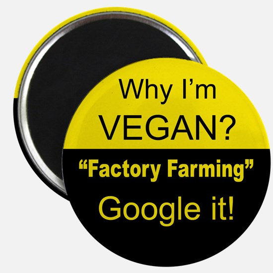 Factory Farming -Google it! Magnet