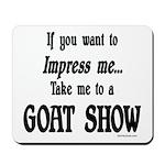 Goat Show Mousepad