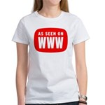 As Seen On WWW Women's T-Shirt