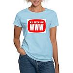 As Seen On WWW Women's Light T-Shirt