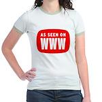 As Seen On WWW Jr. Ringer T-Shirt