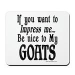 Goat Impress me Mousepad