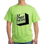 Not News Channel Green T-Shirt