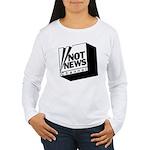 Not News Channel Women's Long Sleeve T-Shirt