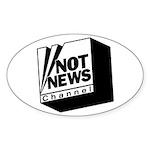 Not News Channel Oval Sticker