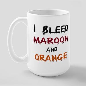 I Bleed Maroon and Orange Large Mug